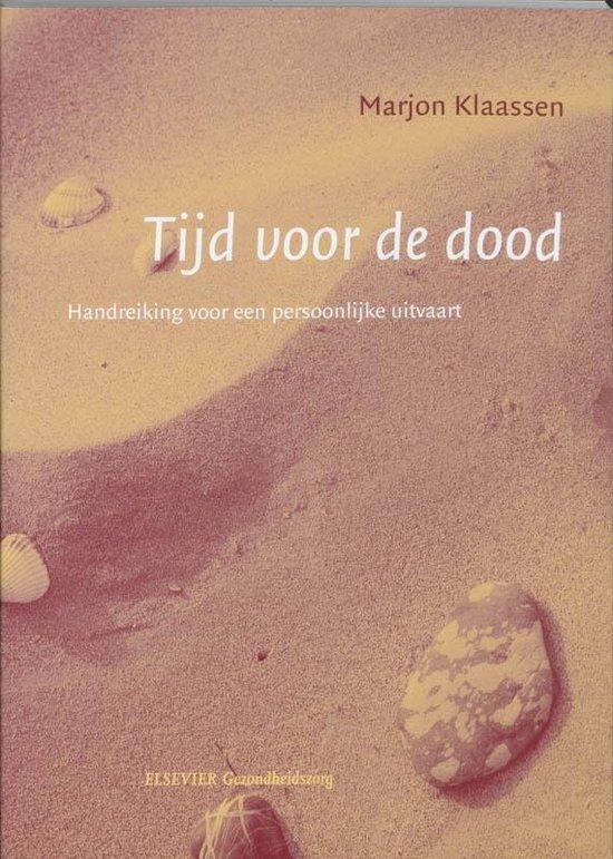 Tijd voor de dood - Marjon Klaassen  