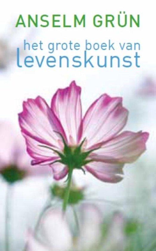 Het grote boek van levenskunst - Anselm Grün |