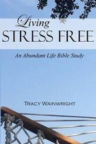 Living Stress-Free
