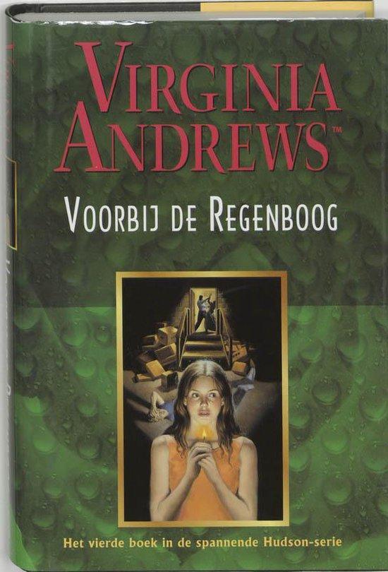 Hudson-serie, deel 4: Voorbij de regenboog - Virginia Andrews pdf epub