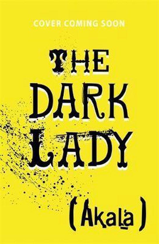Boek cover The Dark Lady van Akala (Hardcover)