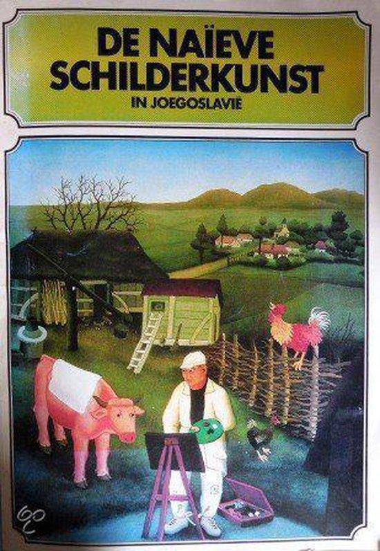 Naieve schilderkunst in joegoslavie - Keleman |