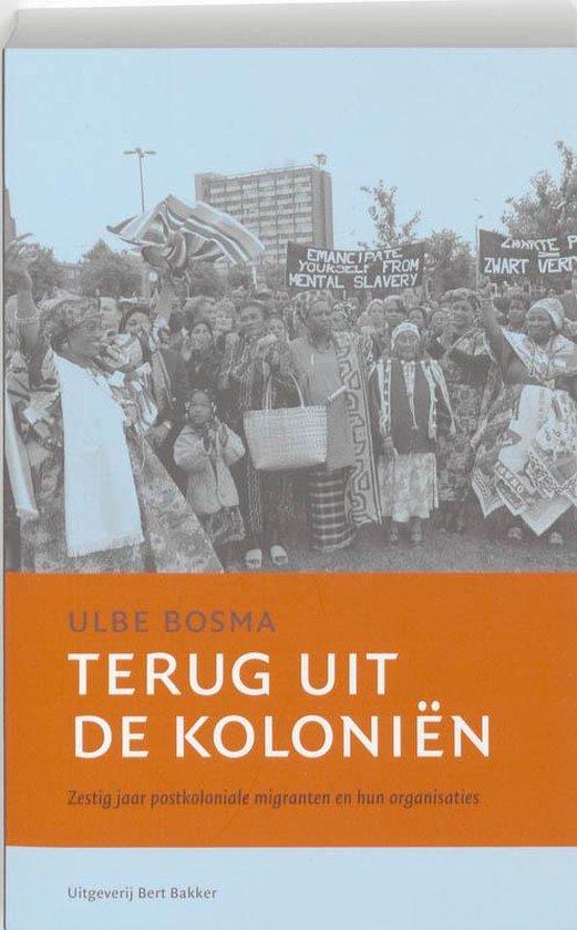 Terug uit de koloniën - Ulbe Bosma pdf epub