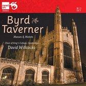 Byrd/Taverner: Masses & Motets