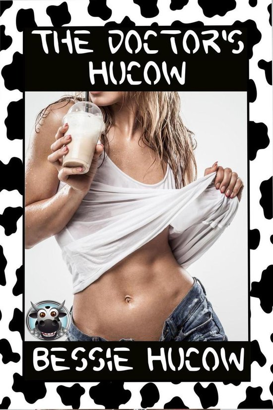 The Doctor's Hucow (Milking BDSM Doctor Play Pregnancy Erotica Sex XXX)