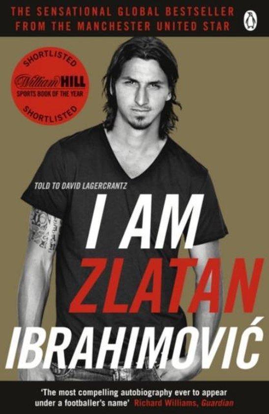 Boek cover I am Zlatan van Zlatan Ibrahimovic (Paperback)