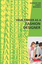 Your Career as a Fashion Designer