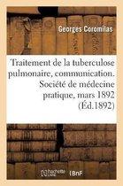 Traitement de la Tuberculose Pulmonaire Au Moyen d'Inhalations de Sulfure de Carbone
