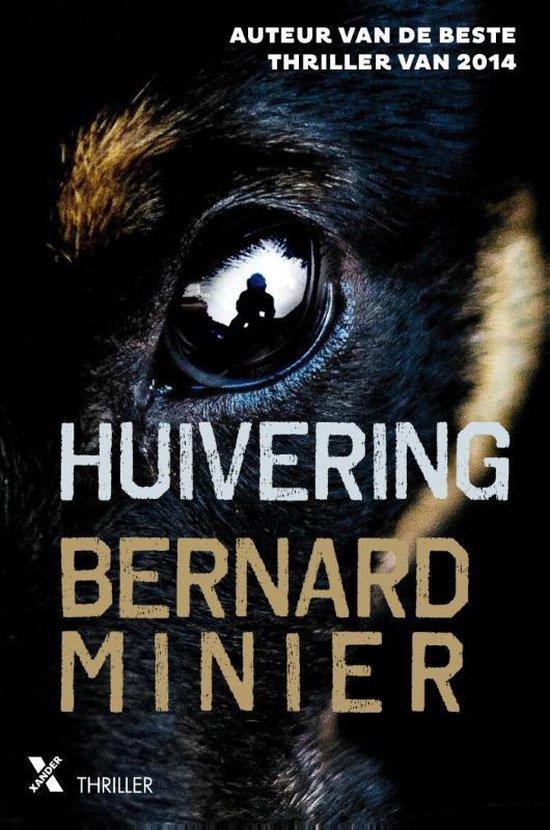 Huivering - Bernard Minier | Fthsonline.com