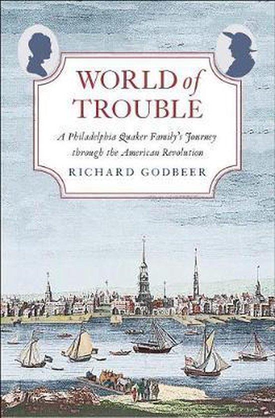 Boek cover World of Trouble van Richard Godbeer (Hardcover)