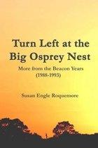 Turn Left at the Big Osprey Nest
