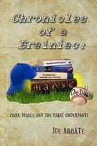 Chronicles of a Brainiac