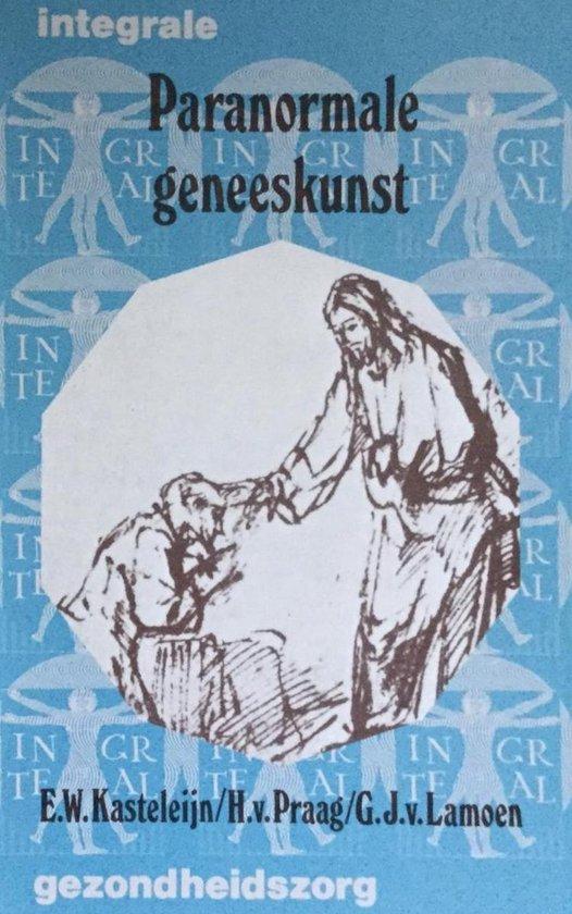 Paranormale geneeskunst - E. Kasteleyn | Readingchampions.org.uk
