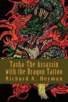 Tasha-The Assassin with the Dragon Tattoo