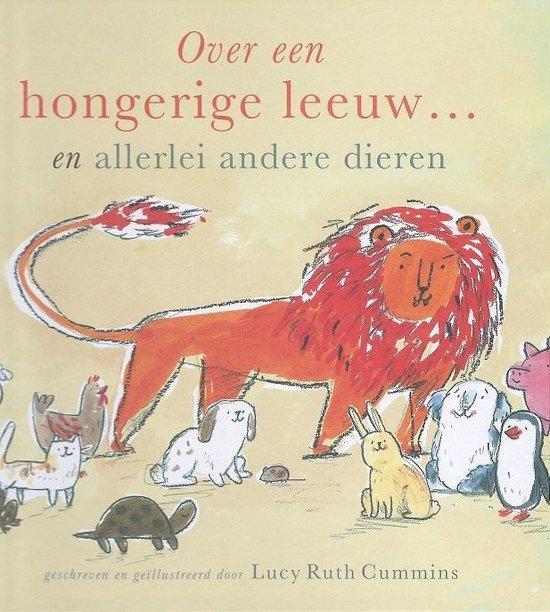 Over een hongerige leeuw... - Lucy Ruth Cummins |