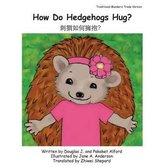 How Do Hedgehogs Hug? Traditional Mandarin Trade Version