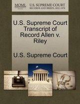 U.S. Supreme Court Transcript of Record Allen V. Riley