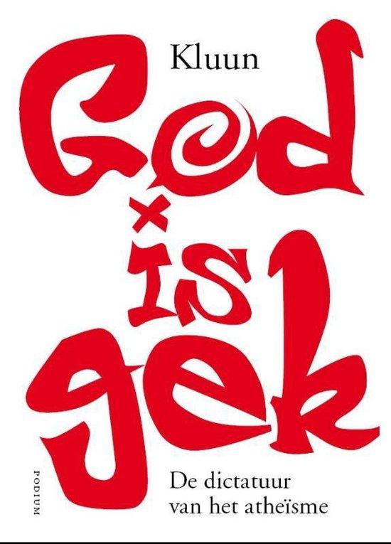 God is gek - Kluun  