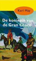Karl May 15 -   De koningin van de Gran Chaco