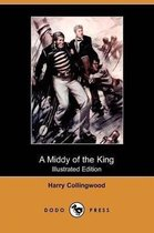 A Middy of the King (Illustrated Edition) (Dodo Press)