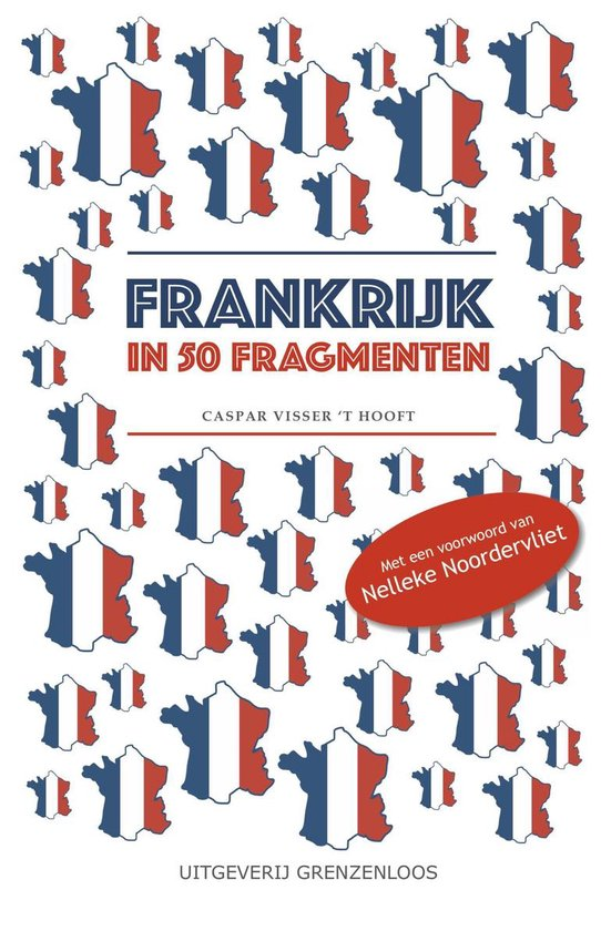 Frankrijk in 50 fragmenten - Caspar Visser 't Hooft  