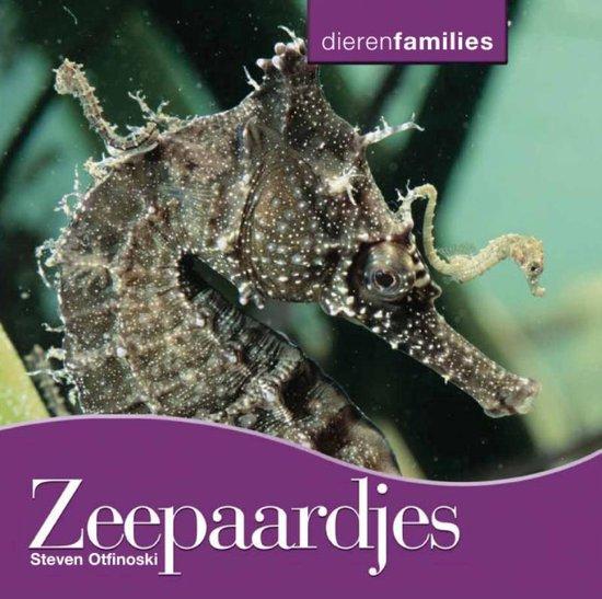 Dierenfamilies - Zeepaardjes - Steven Otfinoski |