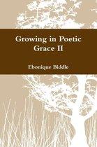 Growing in Poetic Grace II