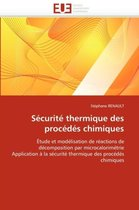 S�curit� Thermique Des Proc�d�s Chimiques