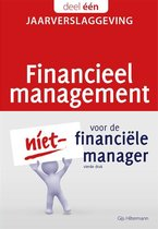 Financieel management voor de niet-financiële manager 1 - Jaarverslaggeving
