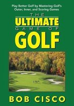 The Ultimate Game of Golf