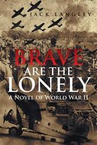 Omslag Brave Are the Lonely