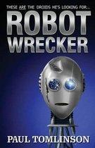 Robot Wrecker