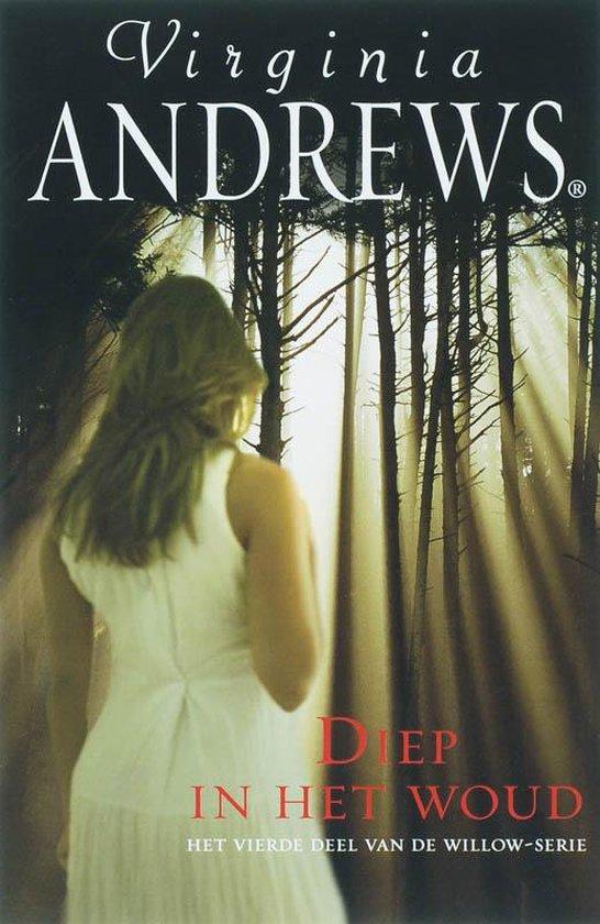 Willow / 4 Diep In Het Woud - Virginia Andrews  
