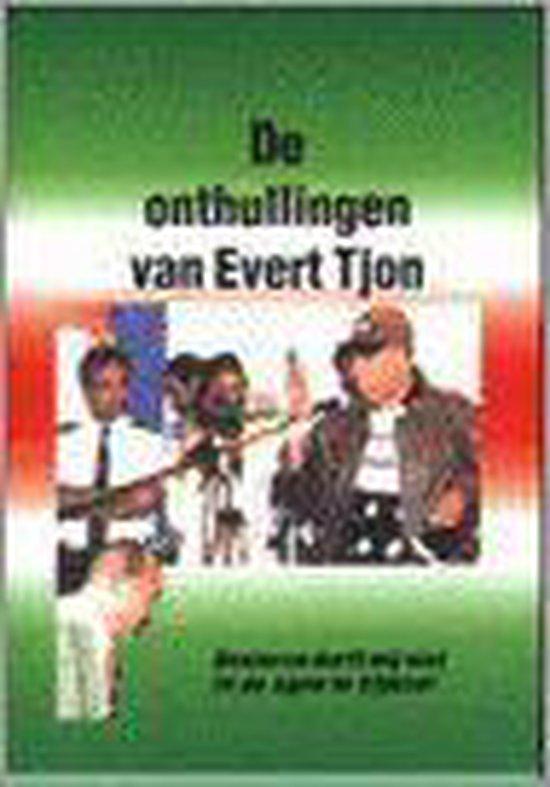 De Onthullingen Van Evert Tjon