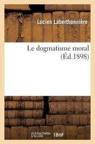 Le Dogmatisme Moral