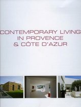 Contemporary living in Provence and Côte d'Azur