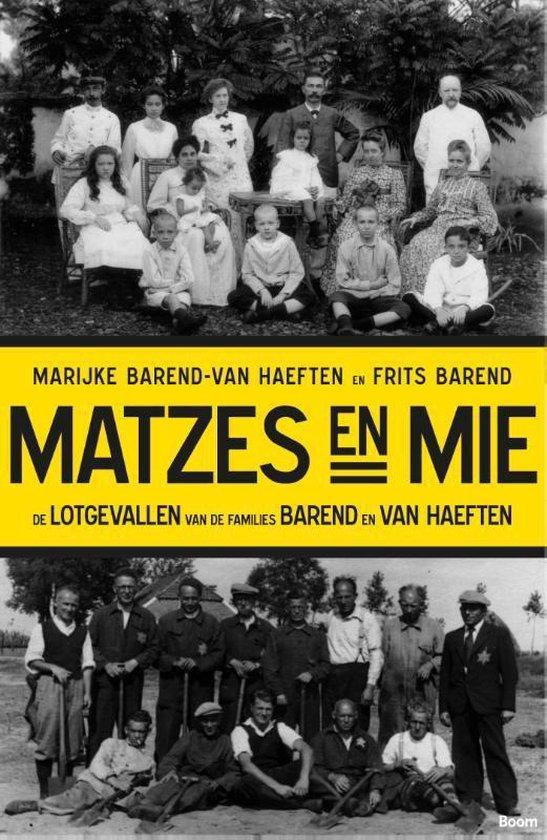 Matzes en mie - Marijke Barend-Van Haeften |