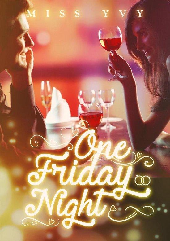 One Friday Night