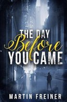 The Day Before You Came