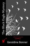 The Black Eagle Mystery