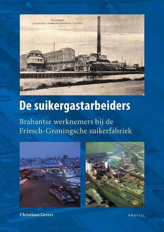 De suikergastarbeiders - Christiaan Gevers |