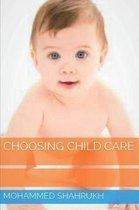 Choosing Child Care