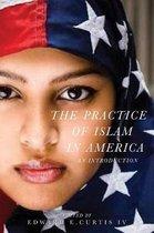 The Practice of Islam in America