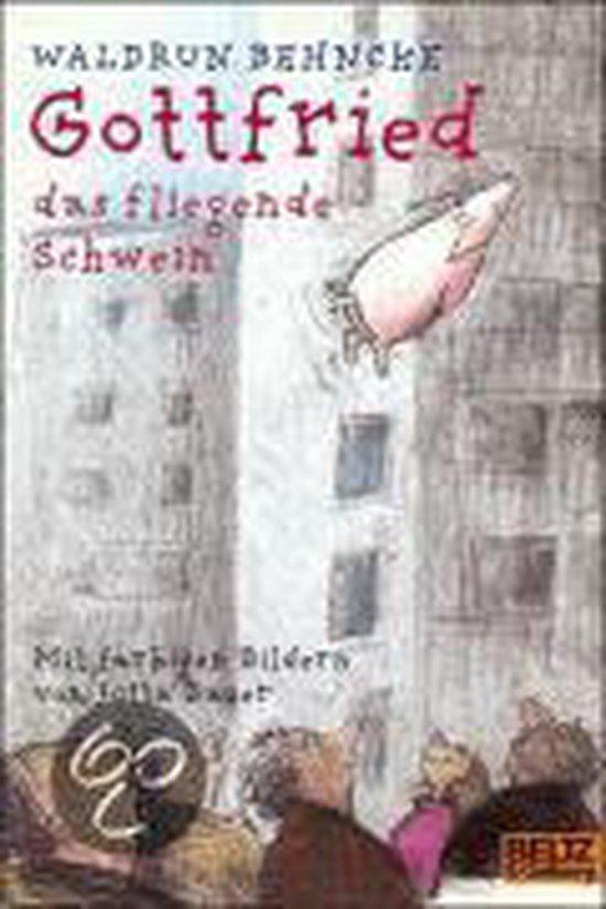 Gottfried, das fliegende Schwein