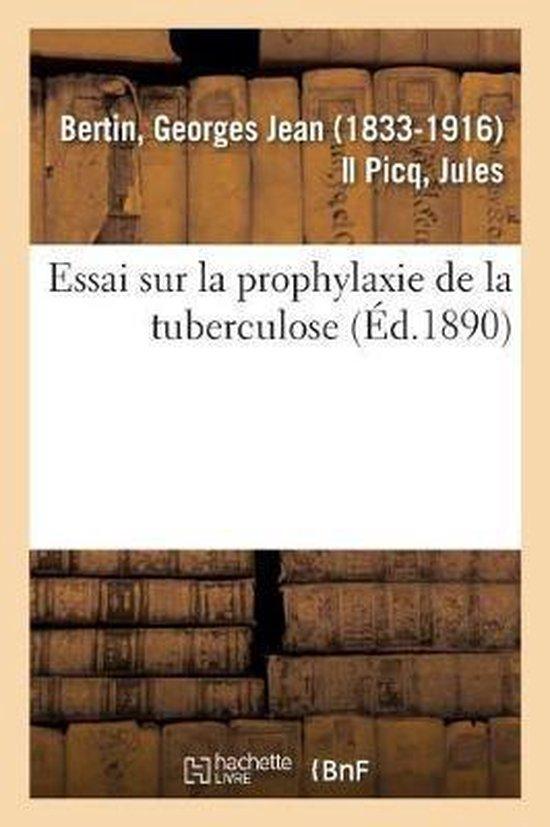 Essai sur la prophylaxie de la tuberculose