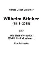 Wilhelm Stieber (1818-2018)
