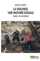 La Violence, une histoire sociale