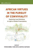 African Virtues in the Pursuit of Conviviality