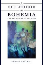A Childhood in Bohemia