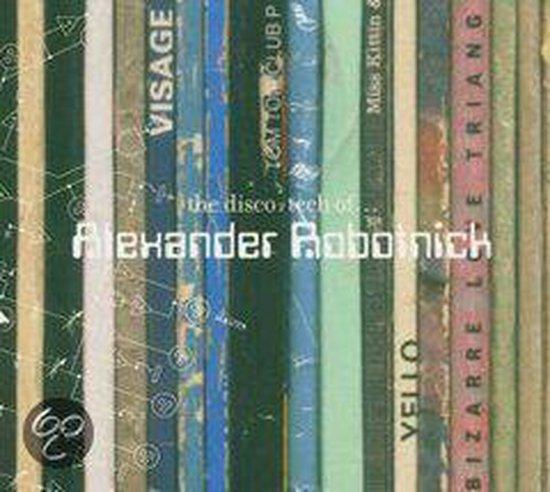The Disco-Tech of Alexander Robotnick